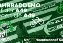 Fahrraddemos 26.09. + 3.10. auf der A49 gegen die A49